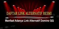 Manfaat Adanya Link Alternatif Domino QQ